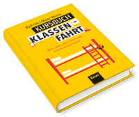 Kursbuch Klassenfahrt